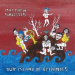 Our Island of Epidemics